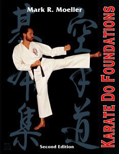 Karate Do Foundations By Mark Moeller
